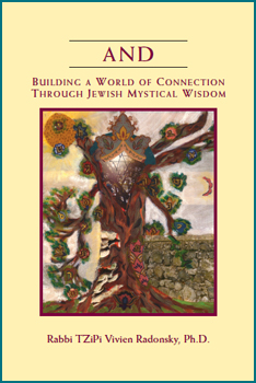 AND: BUILDING A WORLD OF CONNECTION THROUGH JEWISH MYSTICAL WISDOM